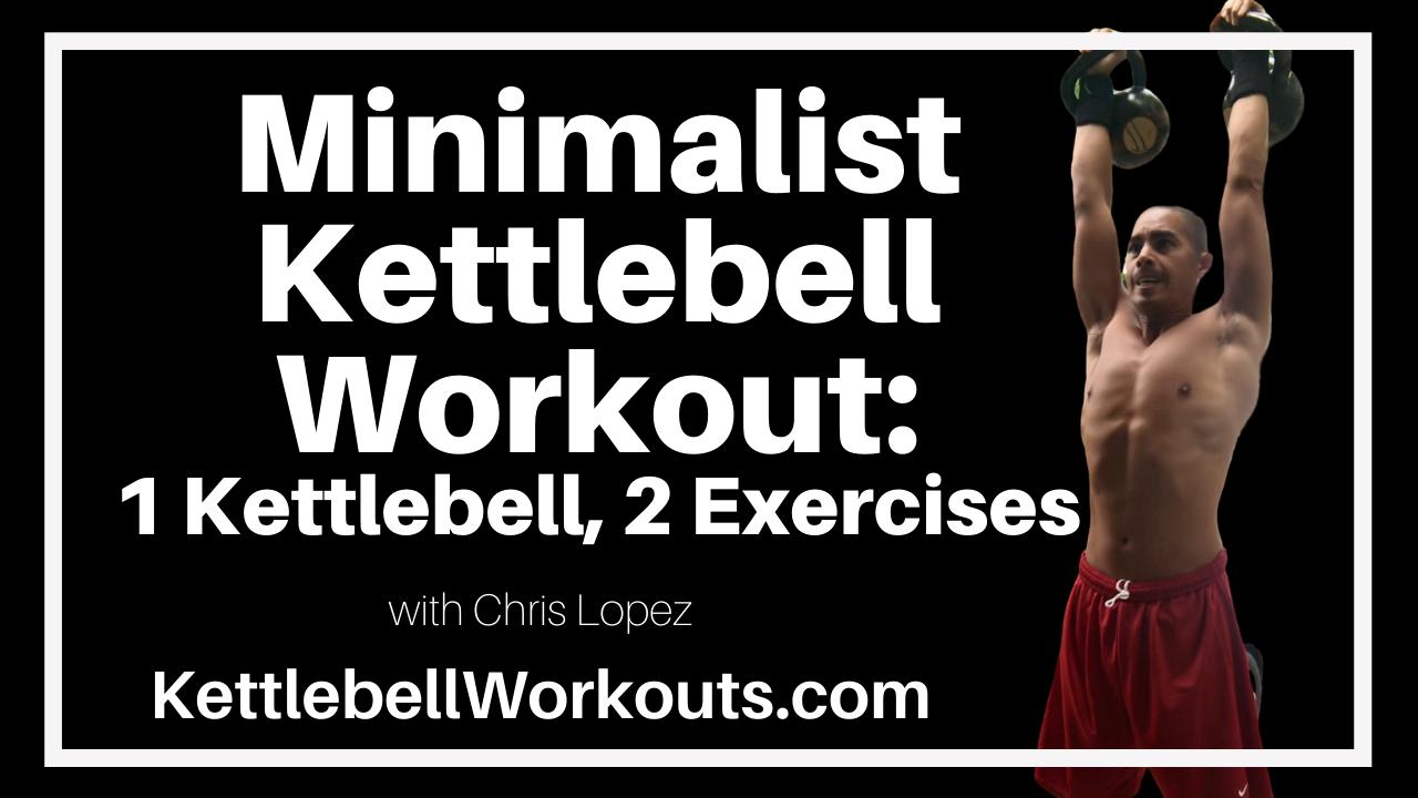 minimalist kettlebell workout